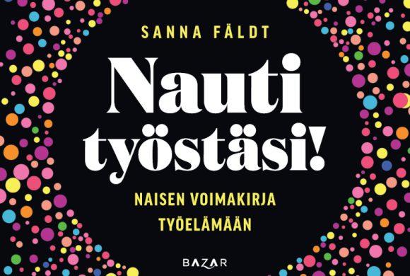 Tammikuussa kuultiin Nauti työstäsi -kirjasta